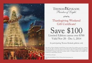 Printable Coupon for use at participating Thomas Kinkade Galleries.