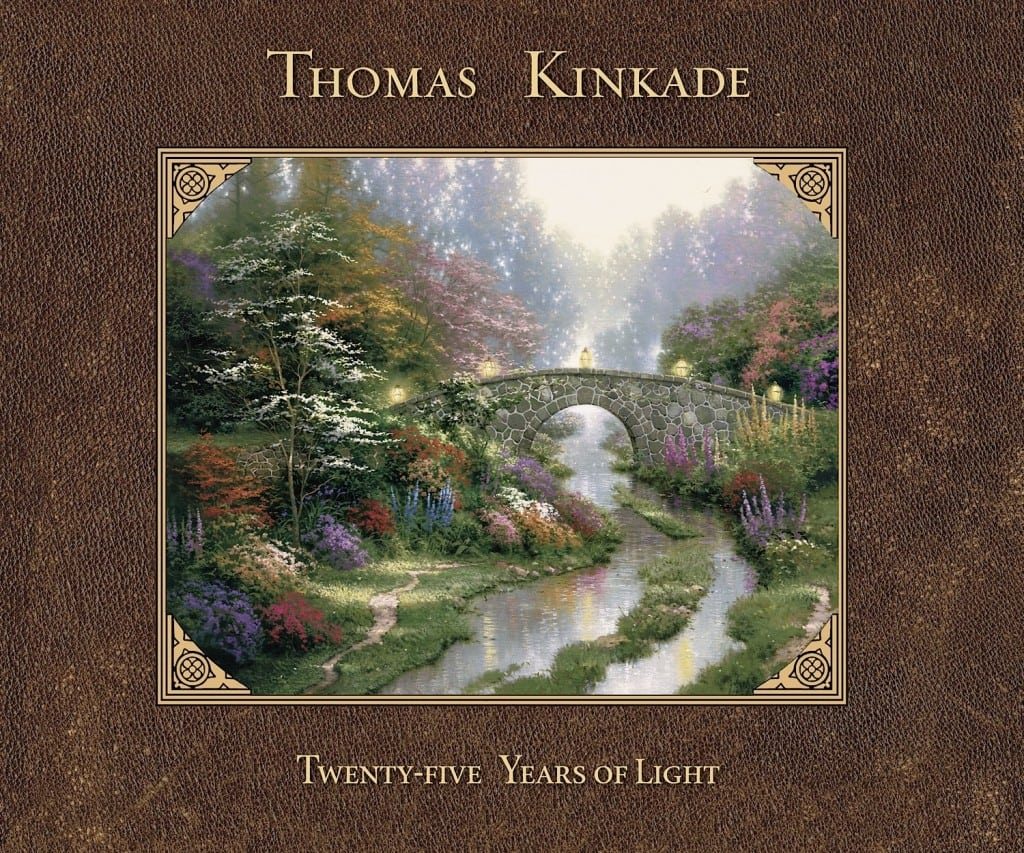 Thomas Kinkade 25 Years of Light Book