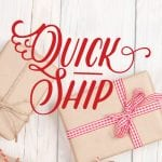 Quick-ship Items