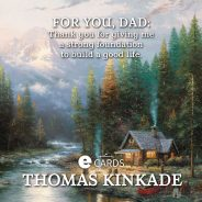 Thomas Kinkade Father's Day eCards by Hallmark
